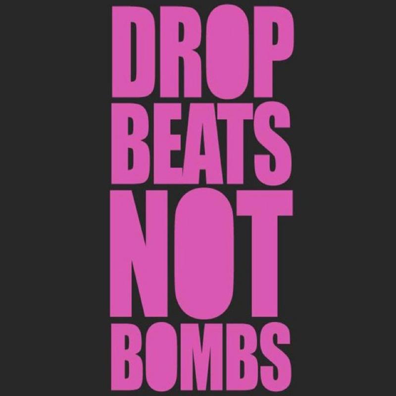 dropbeatsnotbomb